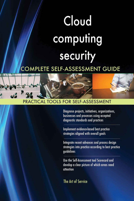 Cloud computing security Complete Self-Assessment