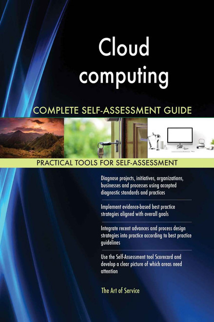 Cloud computing Complete Self-Assessment