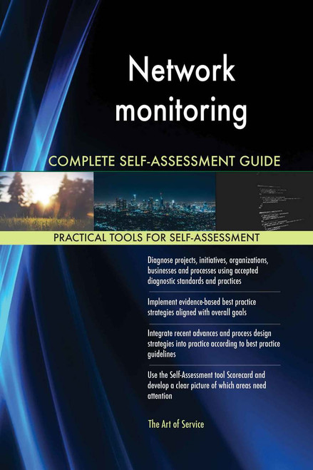 Network monitoring Complete Self-Assessment