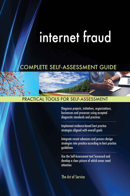 internet fraud Complete Self-Assessment