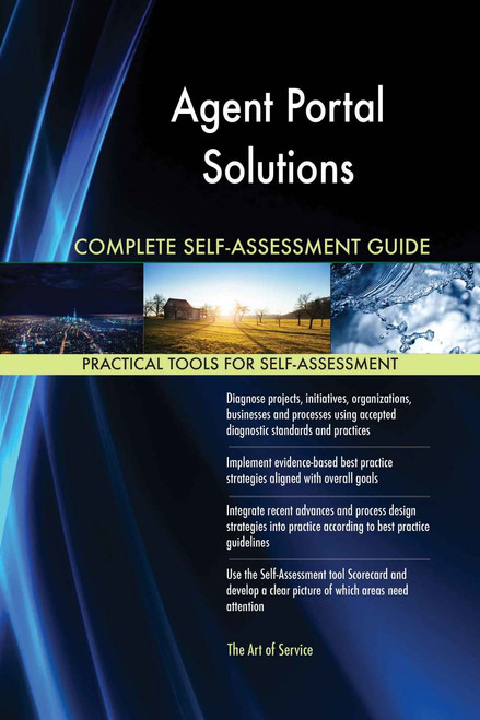 Agent Portal Solutions Complete Self-Assessment