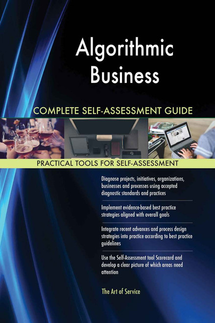 Algorithmic Business Complete Self-Assessment