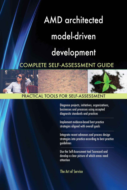 AMD architected  model-driven development Complete Self-Assessment