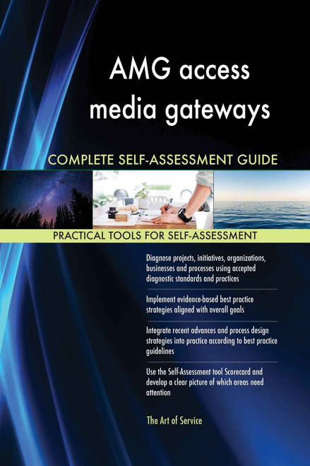 AMG access media gateways Complete Self-Assessment