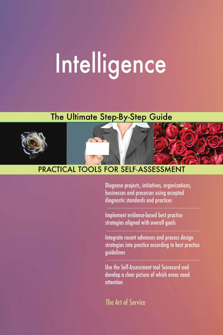 Intelligence The Ultimate Step-By-Step Guide