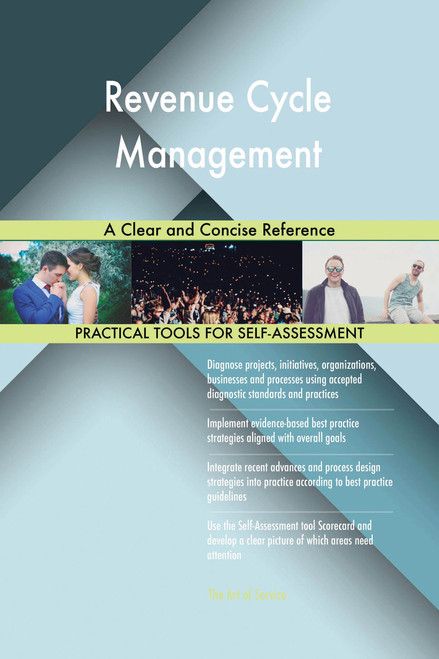 Revenue Cycle Management A Clear and Concise Reference