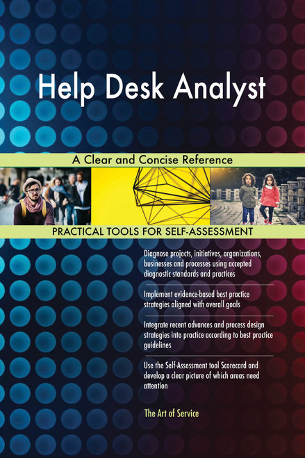 Help Desk Analyst A Clear and Concise Reference