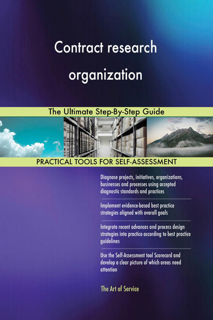Contract research organization The Ultimate Step-By-Step Guide