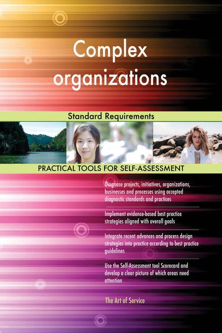 Complex organizations Standard Requirements