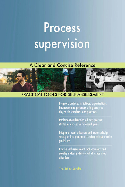 Process supervision A Clear and Concise Reference