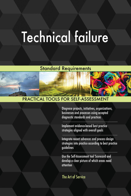Technical failure Standard Requirements
