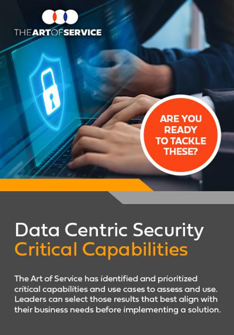 Data Centric Security Critical Capabilities