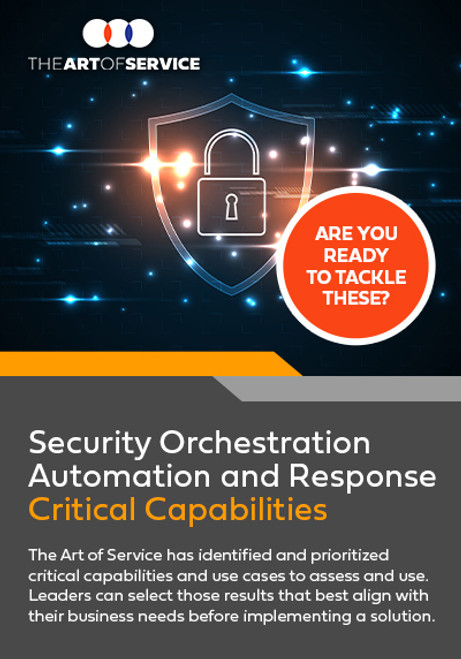 Security Orchestration Automation and Response Critical Capabilities