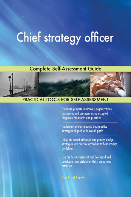 Chief strategy officer Complete Self-Assessment Guide