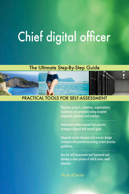 Chief digital officer The Ultimate Step-By-Step Guide