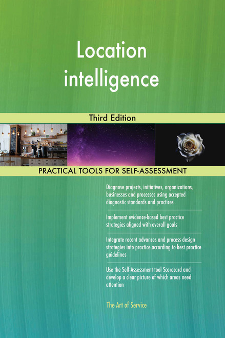 Location intelligence Third Edition