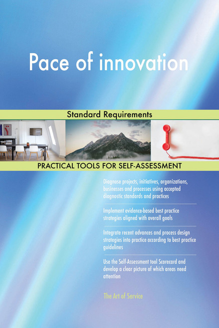 Pace of innovation Standard Requirements