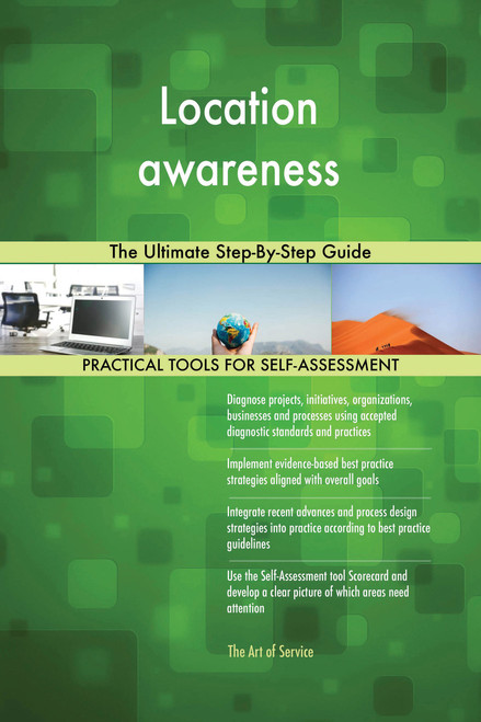 Location awareness The Ultimate Step-By-Step Guide