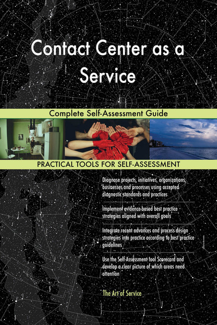 Contact Center as a Service Complete Self-Assessment Guide