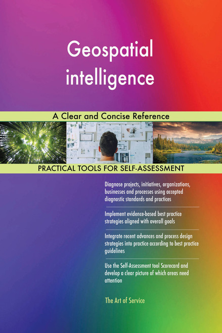 Geospatial intelligence A Clear and Concise Reference
