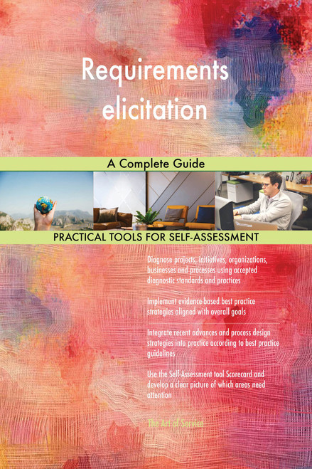 Requirements elicitation A Complete Guide