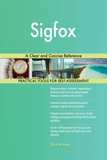Sigfox A Clear and Concise Reference