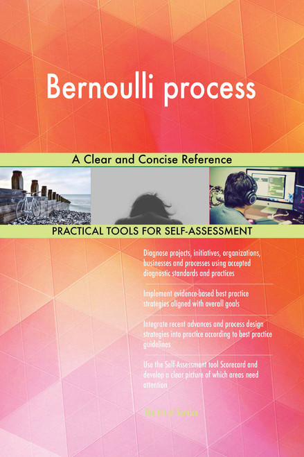 Bernoulli process A Clear and Concise Reference