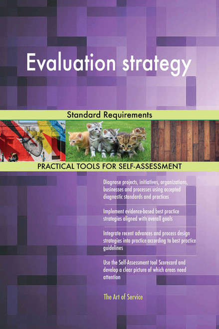 Evaluation strategy Standard Requirements