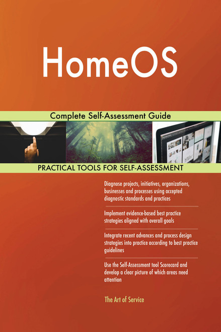 HomeOS Complete Self-Assessment Guide