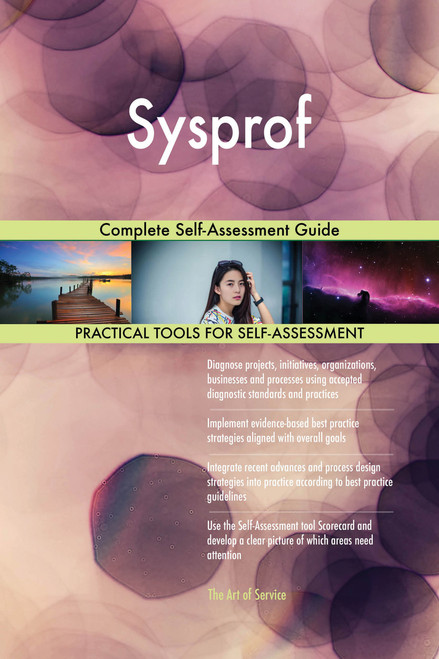 Sysprof Complete Self-Assessment Guide