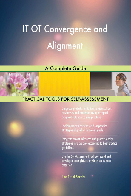 IT OT Convergence and Alignment A Complete Guide