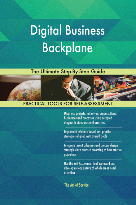 Digital Business Backplane The Ultimate Step-By-Step Guide