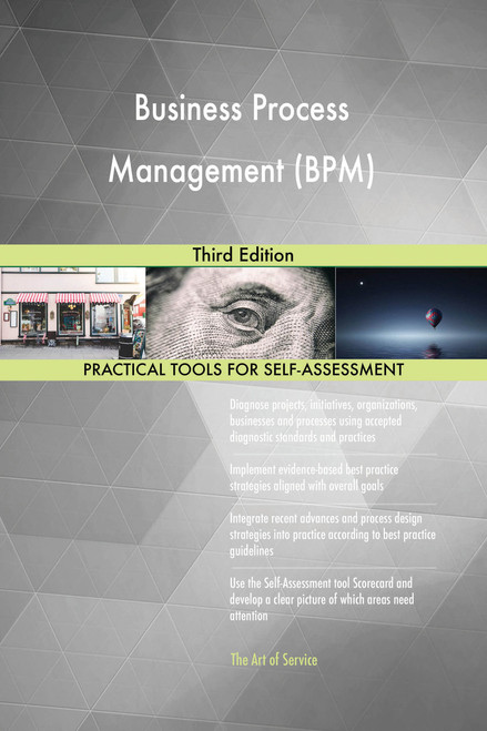 Business Process Management (BPM) Third Edition