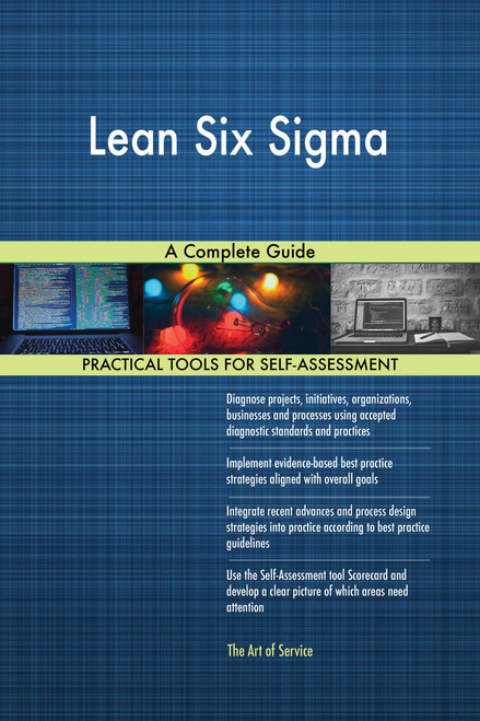 Lean Six Sigma A Complete Guide