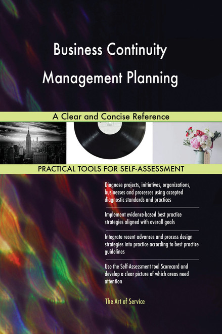 Business Continuity Management Planning A Clear and Concise Reference