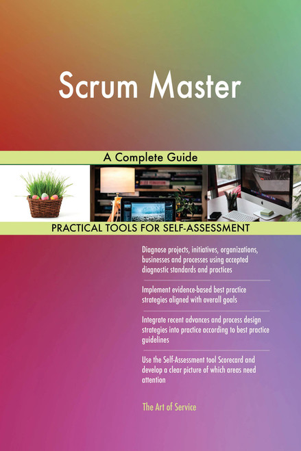 Scrum Master A Complete Guide