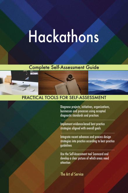 Hackathons Complete Self-Assessment Guide