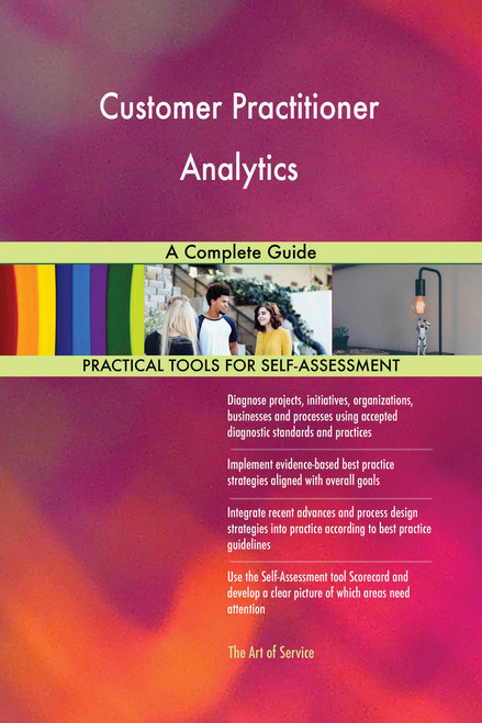 Customer Practitioner Analytics A Complete Guide