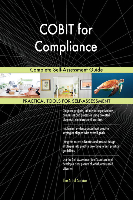 COBIT for Compliance Complete Self-Assessment Guide