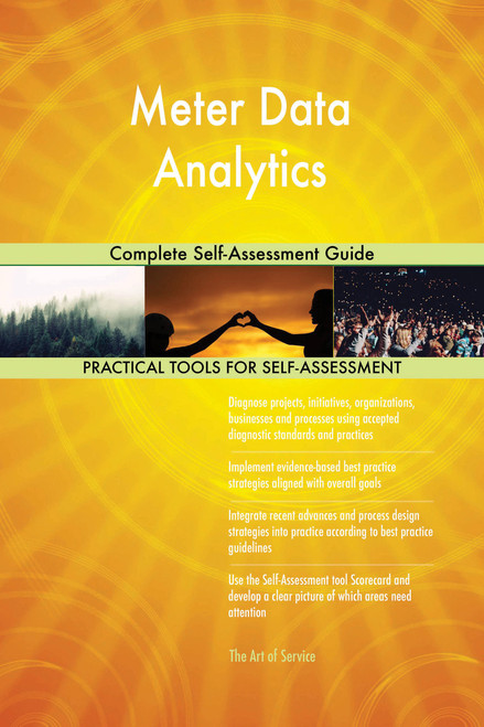 Meter Data Analytics Complete Self-Assessment Guide