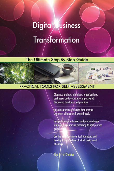 Digital Business Transformation The Ultimate Step-By-Step Guide