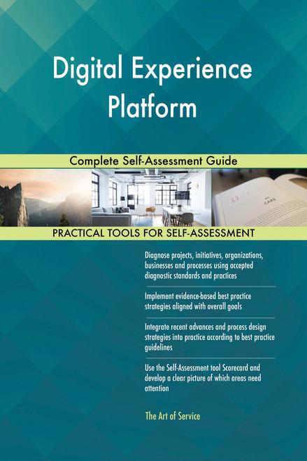 Digital Experience Platform Complete Self-Assessment Guide