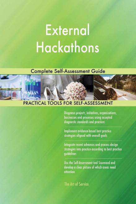 External Hackathons Complete Self-Assessment Guide