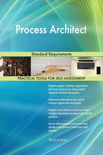 Process Architect Standard Requirements