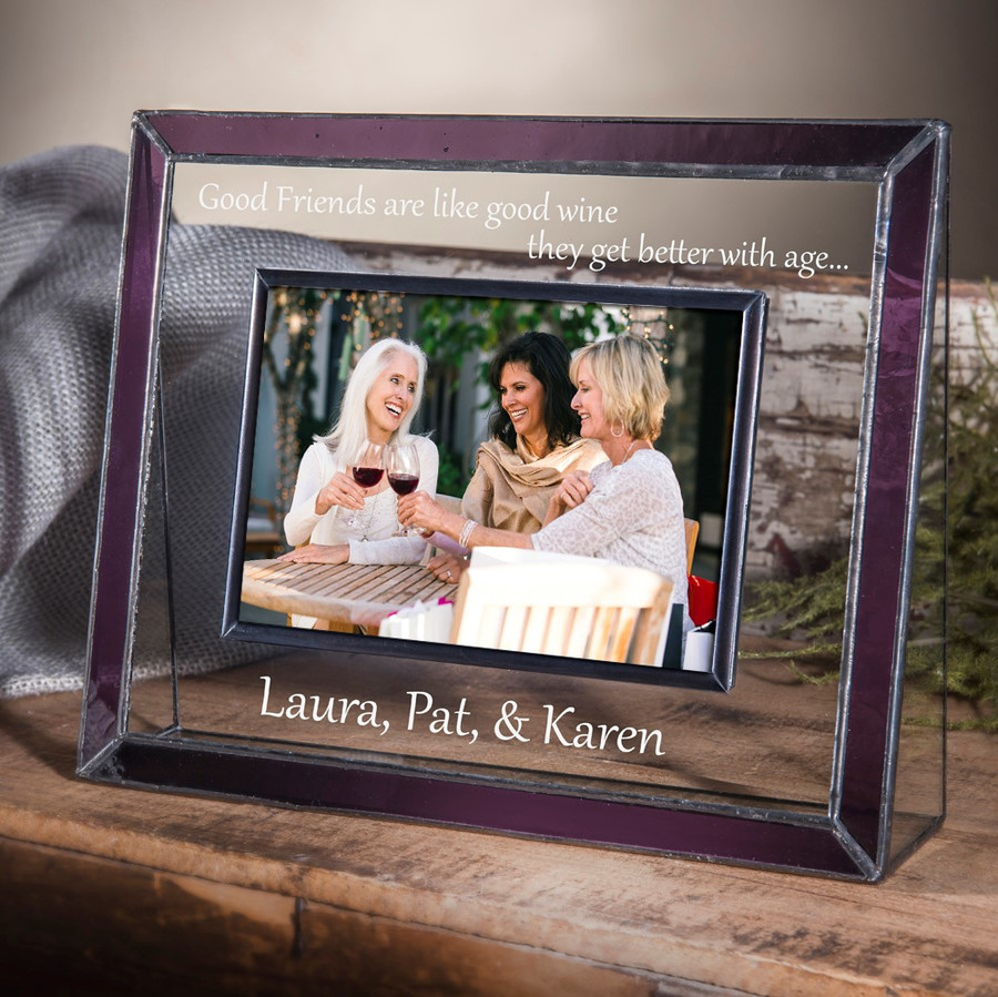 Good Friends are Like good Wine  Best Friend Gift for Friends Purple Stained Glass Personalized Frame 4x6 Horizontal or Vertical Pic 398 EP588