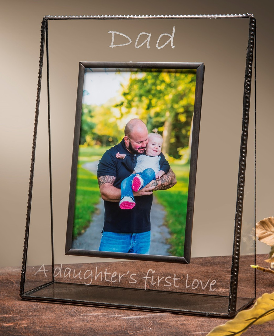 Dad A Daughter's First Love Engraved Picture Frame in Horizontal or Vertical