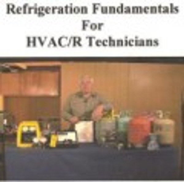 Refrigeration fundamentals for HVAC/R-Tutorial