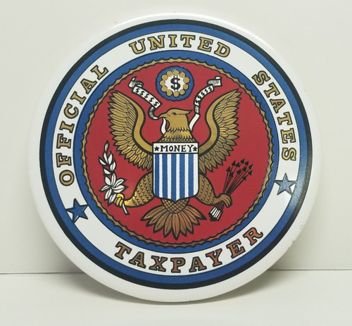 """""""Official United States TAXPAYER"""" Novelty Round Plaque"""