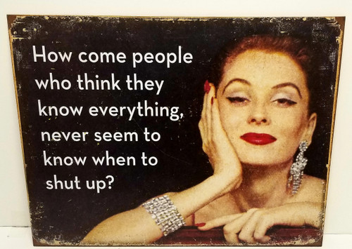 """""""When To Shut Up?"""" Vintage Glamour Humor Metal Sign"""