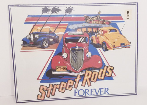 STREET Rods FOREVER Johnny's Drive-In Metal Sign (SEALED)